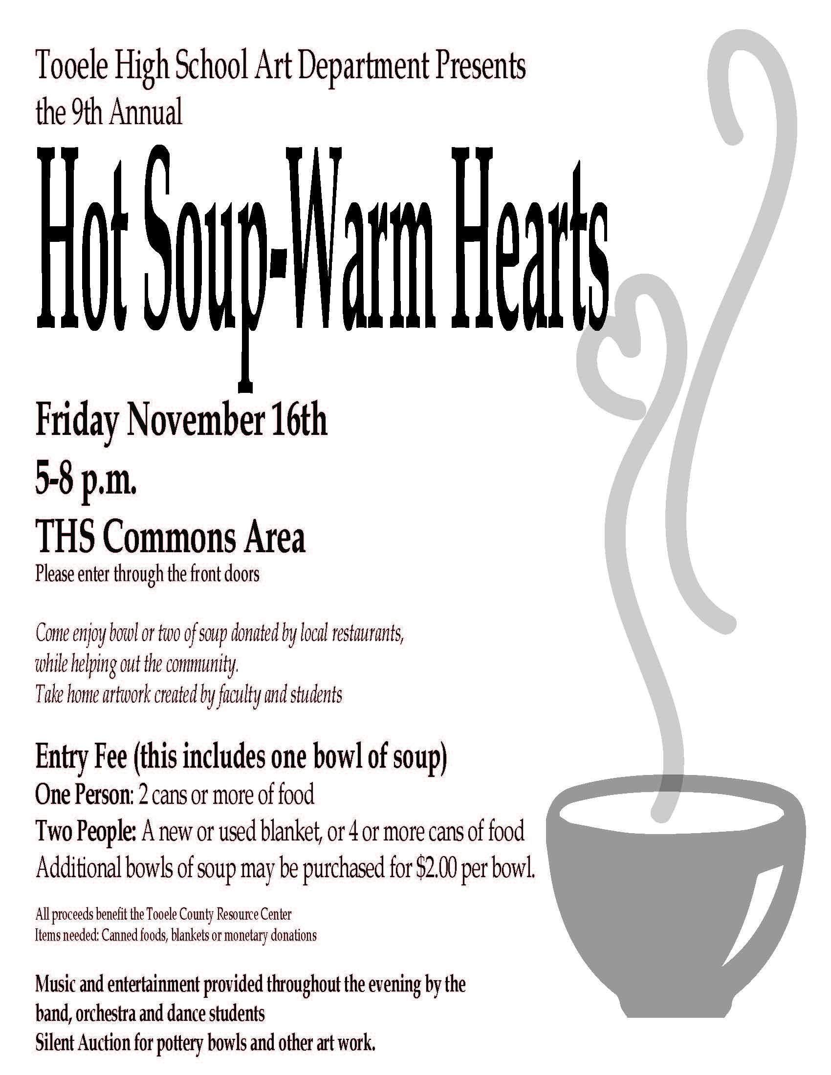 """Hot Soup-Warm Hearts"" 2018 @ Tooele High School Commons Area 