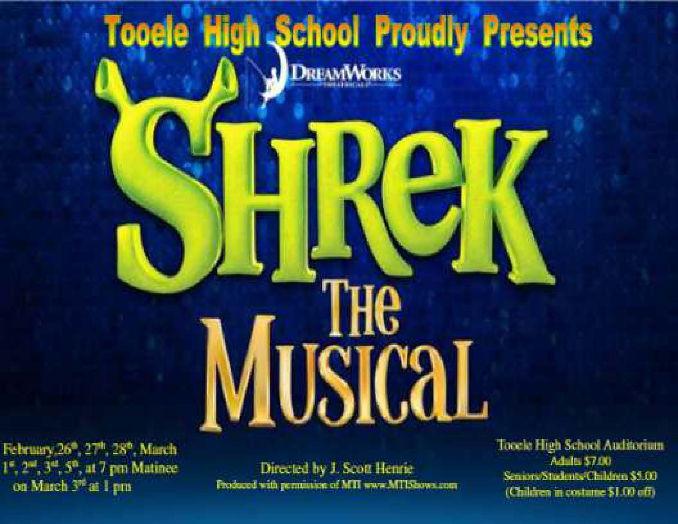 "T.H.S. Drama presents ""Shrek the Musical"" @ Tooele High School Auditorium 