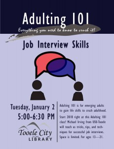 Adulting 101: Job Interview Skills @ Tooele City Library | Tooele | Utah | United States