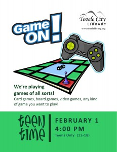 Teen Time: Games, Games, Games @ Tooele City Library | Tooele | Utah | United States