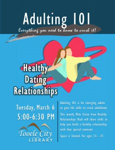 Adulting 101: Healthy Dating Relationships @ Tooele City Library | Tooele | Utah | United States