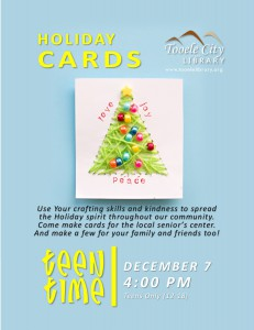 Teen Time: Holiday Cards Service Project @ Tooele City Library | Tooele | Utah | United States