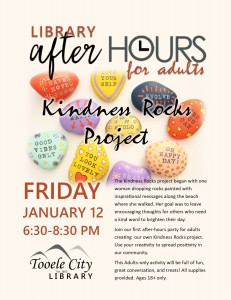 After-Hours for Adults: Kindness Rocks Project @ Tooele City Library | Tooele | Utah | United States
