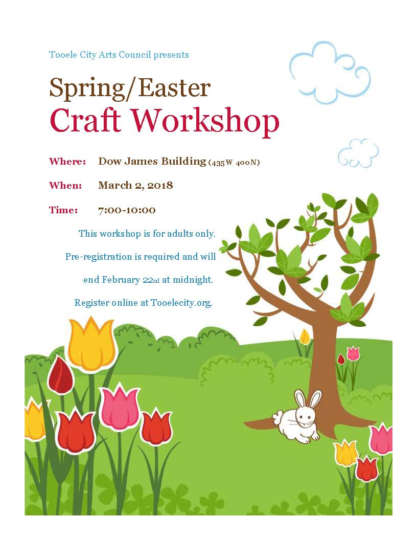 Spring and Easter Craft Workshop 2018 @ Dow James Building | Tooele | Utah | United States