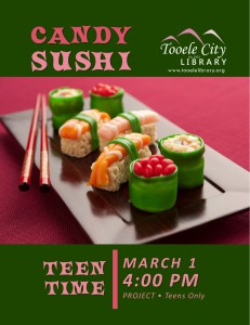 Teen Time: Candy Sushi @ Tooele City Library | Tooele | Utah | United States