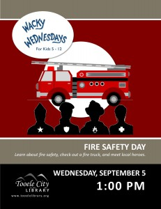 Wacky Wednesday: Fire Safety @ Tooele City Library | Tooele | Utah | United States