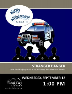 Wacky Wednesday: Stranger Danger @ Tooele City Library | Tooele | Utah | United States