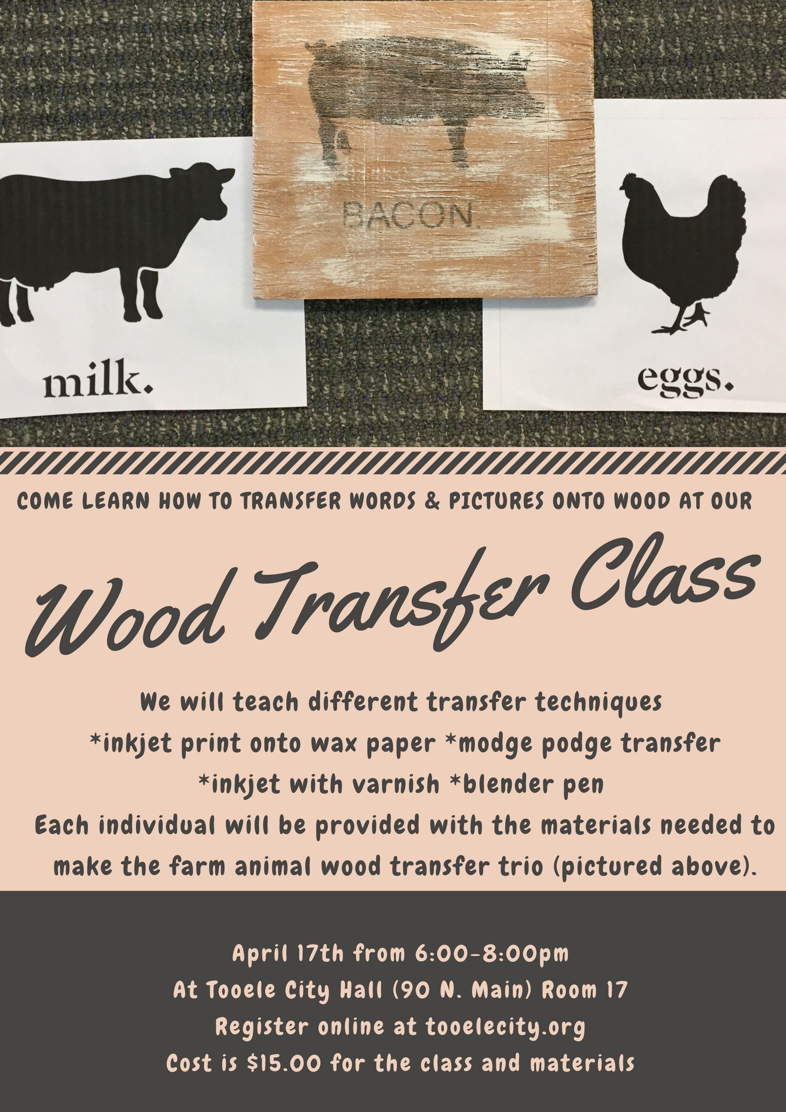 Wood Transfer Class @ Tooele City Hall, Room 17 | Tooele | Utah | United States