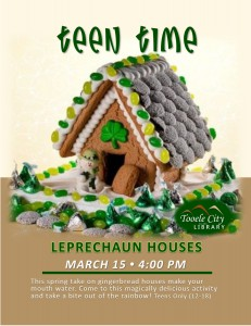 Teen Time: Leprechaun Houses @ Tooele City Library | Tooele | Utah | United States