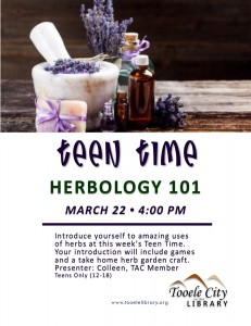 Teen Time: Herbology 101 @ Tooele City Library | Tooele | Utah | United States