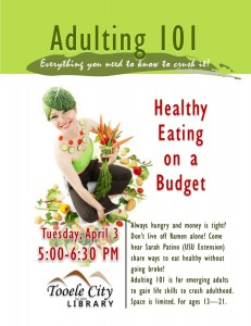 Adulting 101: Healthy Eating on a Budget @ Tooele City Library | Tooele | Utah | United States