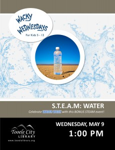 Wacky Wednesday: Water Science @ Tooele City Library | Tooele | Utah | United States