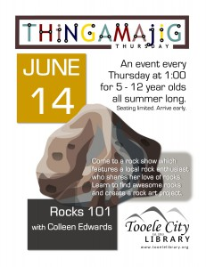 Thing-A-Ma-Jig Thursday: Rocks 101 @ Tooele City Library | Tooele | Utah | United States