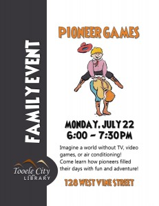 Family Event: Pioneer Games @ Tooele City Library | Tooele | Utah | United States