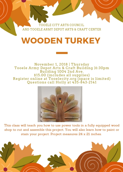 Wooden Turkey Class @ Tooele Army Depot Arts & Craft Center (Building 1004 2nd Avenue) | Tooele | Utah | United States