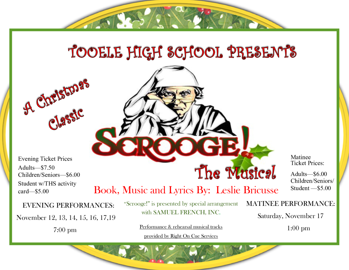 "T.H.S. Drama presents ""Scrooge! The Musical"" @ Tooele High School Auditorium 
