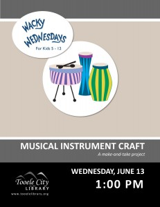 Wacky Wednesday: Musical Instrument Craft @ Tooele City Library | Tooele | Utah | United States