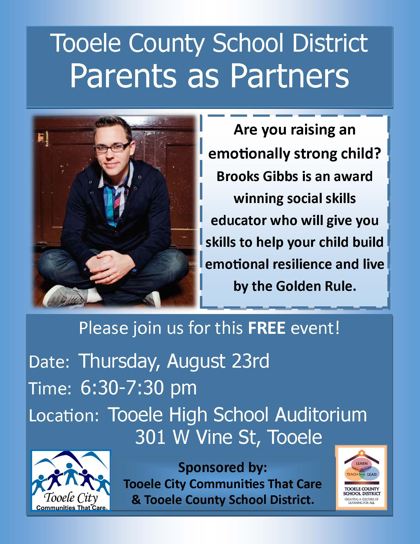 Parents as Partners:  Brooks Gibbs @ Tooele High School Auditorium | Tooele | Utah | United States