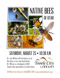 Native Bees with Dr. Joe Wilson @ Tooele City Library | Tooele | Utah | United States
