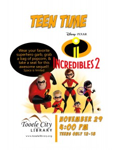 Teen Time: Incredibles 2 Movie @ Tooele City Library | Tooele | Utah | United States