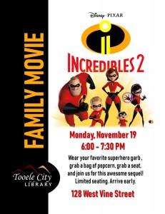 Incredibles 2 (Family Movie Night) @ Tooele City Library | Tooele | Utah | United States