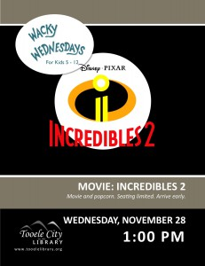 Incredibles 2 Movie (Wacky Wednesday) @ Tooele City Library | Tooele | Utah | United States