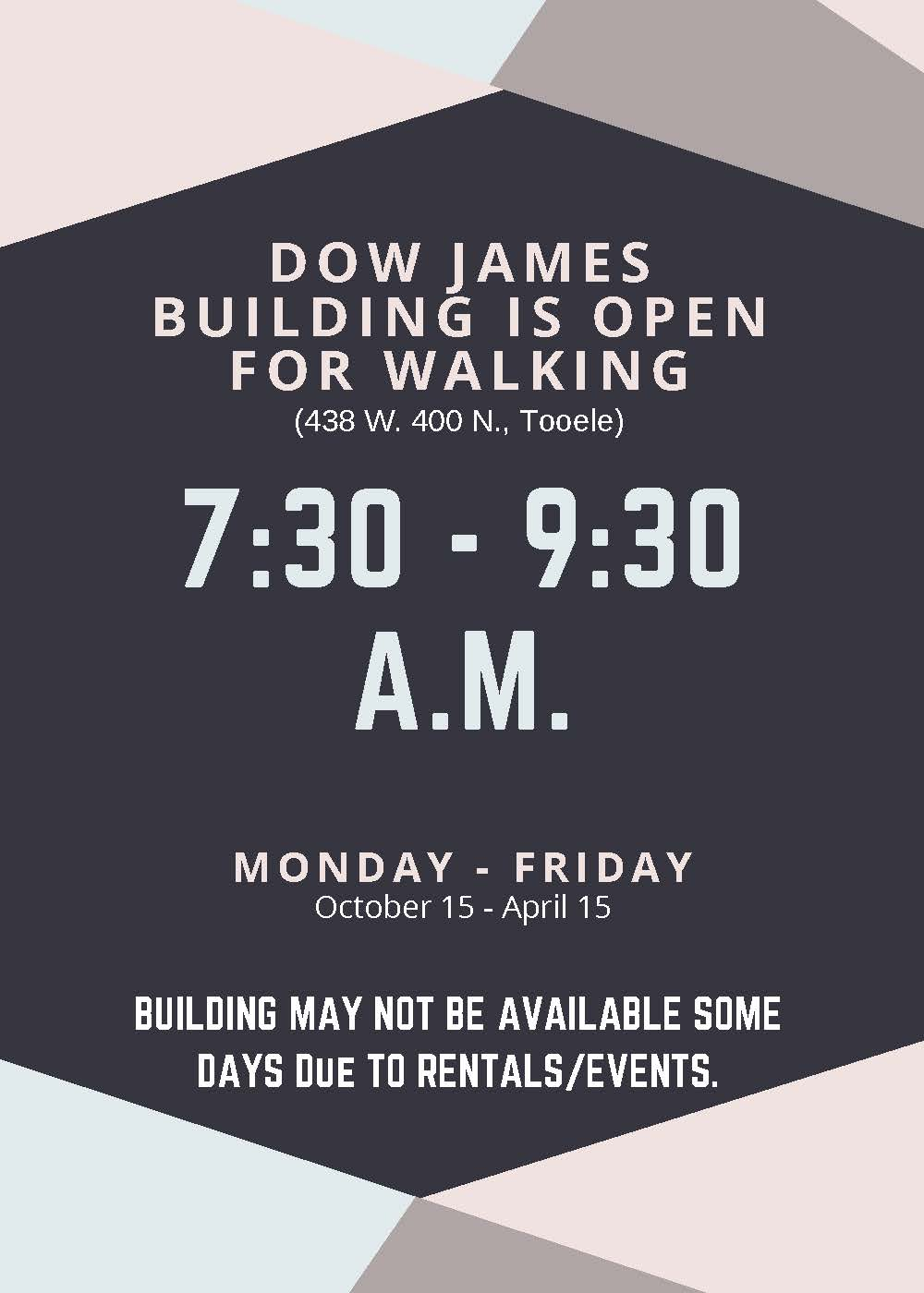 Dow James Building is Open for Walking 2020