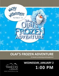 Movie: Olaf's Frozen Adventure (Wacky Wednesday) @ Tooele City Library | Tooele | Utah | United States