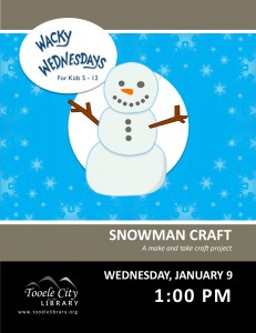 Craft: Snowman (Wacky Wednesday) @ Tooele City Library | Tooele | Utah | United States