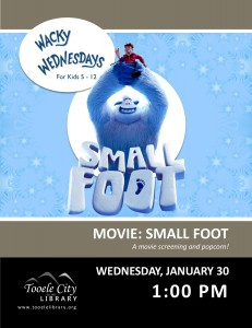 Movie: Small Foot (Wacky Wednesday) @ Tooele City Library | Tooele | Utah | United States