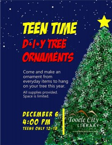 Teen Time: DIY Ornaments @ Tooele City Library | Tooele | Utah | United States