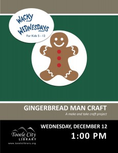 Craft: Gingerbread Man (Wacky Wednesday) @ Tooele City Library | Tooele | Utah | United States
