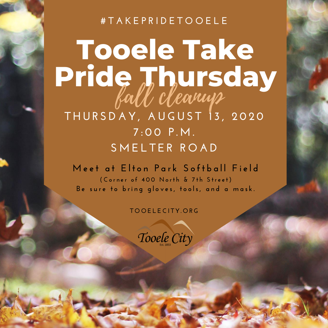 Social Media Post for August Tooele Take Pride Thursday Fall Cleanup 2020