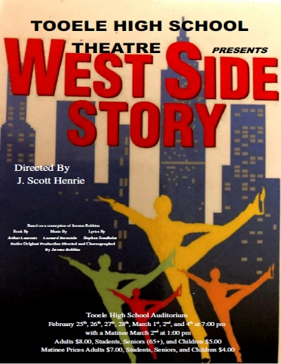 "T.H.S. Theatre presents ""West Side Story"" @ Tooele High School Auditorium 