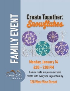 Family Craft: Family of Snowflakes @ Tooele City Library | Tooele | Utah | United States