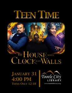 Teen Time: The House with a Clock in its Walls (Movie) @ Tooele City Library | Tooele | Utah | United States