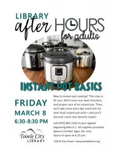 Instant Pot Basics (After-Hours for Adults) @ Tooele City Library | Tooele | Utah | United States