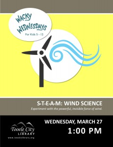 STEAM: Wind Science (Wacky Wednesday) @ Tooele City Library | Tooele | Utah | United States