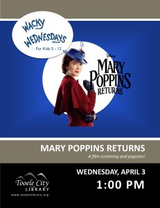 Movie: Mary Poppins Returns (Wacky Wednesday) @ Tooele City Library | Tooele | Utah | United States
