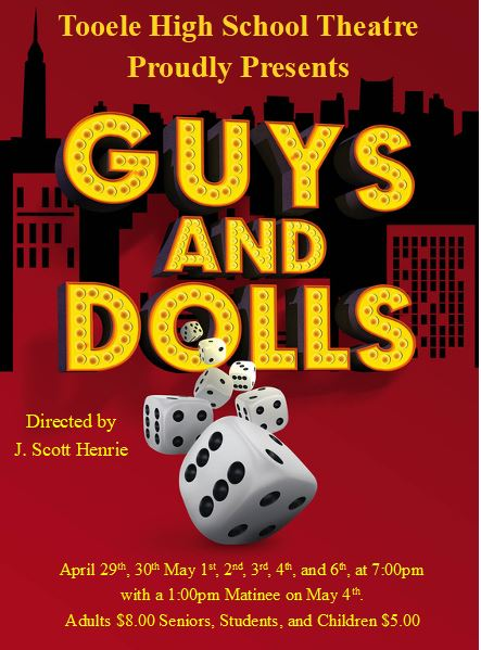 "T.H.S. Theatre presents ""Guys and Dolls"" @ Tooele High School Auditorium 