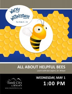 All About Helpful Bees (Wacky Wednesday) @ Tooele City Library | Tooele | Utah | United States