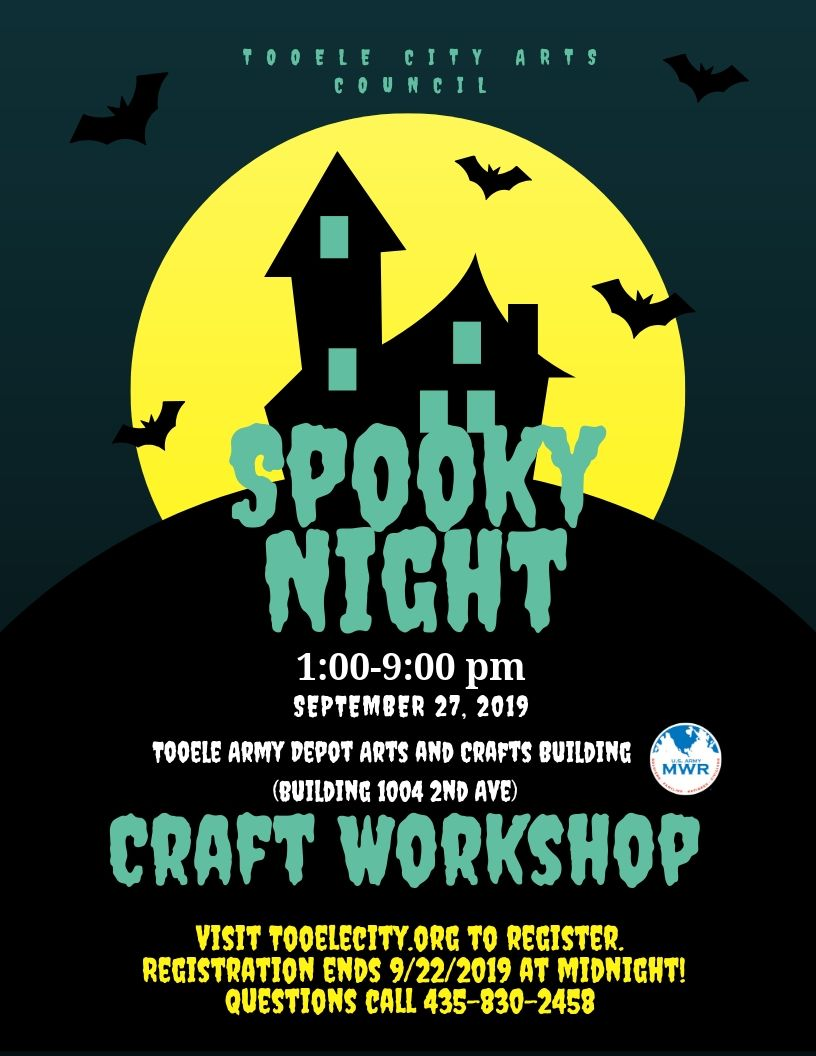 Spooky Night Out Craft Workshop 2019 @ Tooele Army Depot Arts & Craft Center (Building 1004 2nd Avenue) | Tooele | Utah | United States