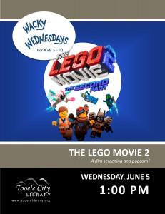 Lego Movie 2 (Wacky Wednesday) @ Tooele City Library | Tooele | Utah | United States