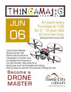 Thing-A-Ma-Jig Thursday: Become a Drone Master @ Tooele City Library | Tooele | Utah | United States