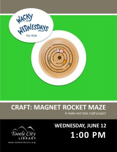 Craft: Magnet Rocket Maze (Wacky Wednesday) @ Tooele City Library | Tooele | Utah | United States