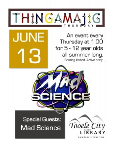 Thing-A-Ma-Jig Thursday: Mad Science @ Tooele City Library | Tooele | Utah | United States