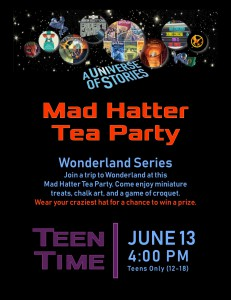Teen Time: Mad Hatter Tea Party (Wonderland Series) @ Tooele City Library | Tooele | Utah | United States