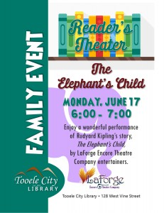 Family Event: The Elephant's Child (LaForge Reader's Theater) @ Tooele City Library | Tooele | Utah | United States