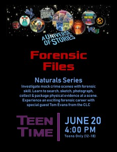 Teen Time: Forensic Files (Naturals Series) @ Tooele City Library | Tooele | Utah | United States