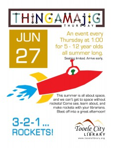 Thing-A-Ma-Jig Thursday: 3-2-1...Rockets! @ Tooele City Library | Tooele | Utah | United States